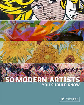 Book Review: 50 Modern Artists You Should Know @Prestel_UK #art