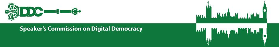 #DDCEngage Digital Democracy Commission – NO WAIT DON'T RUN AWAY!