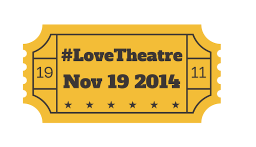 #LoveTheatre Day Nov 19th – Why everyone should (and can) get involved
