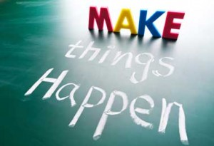 make things happe