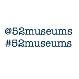 New Project for 2016: @52Museums Instagram & Twitter #52Museums